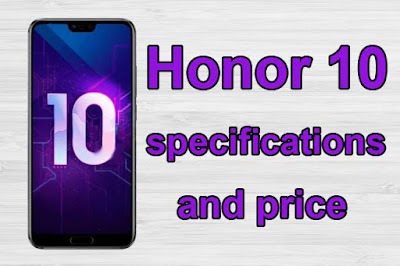 Honor 10 price and specifications Full details