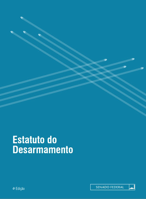 Estatuto do Desarmamento - Senado Federal