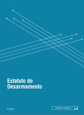 Estatuto do Desarmamento - Senado Federal