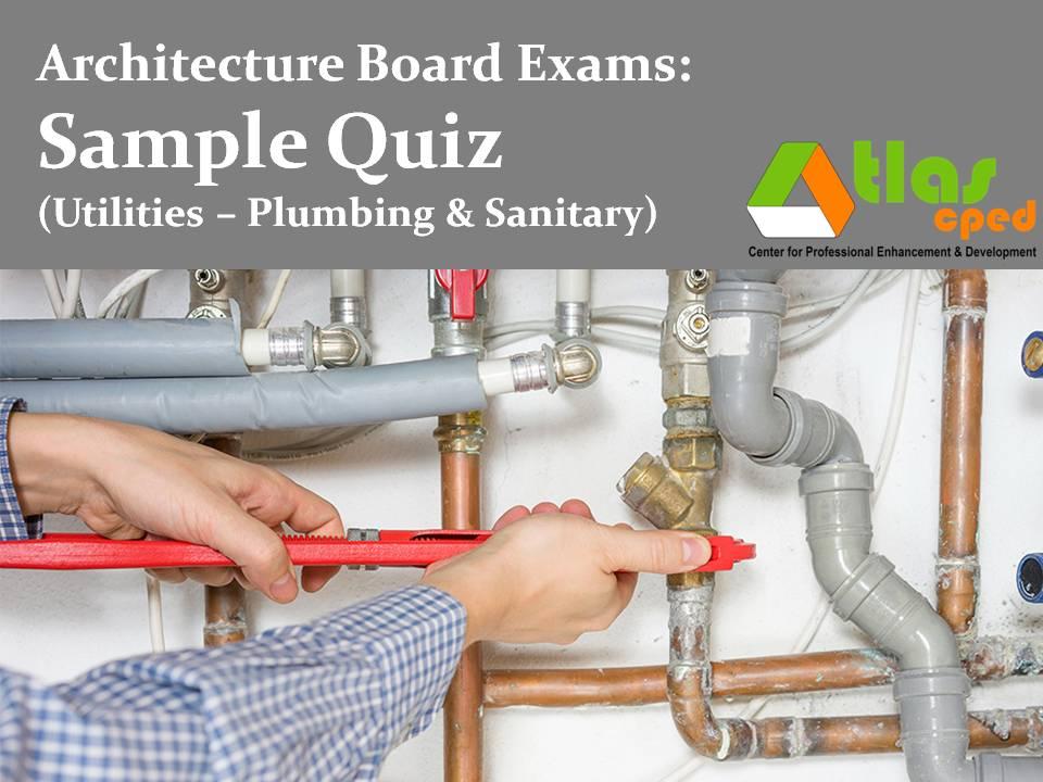 Architecture: Sample Quiz 15 (Building Utilities - Plumbing ...
