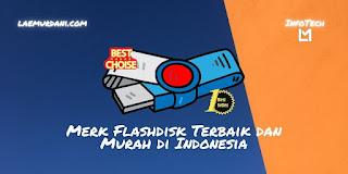 Merk Flashdisk Terbaik dan Murah di Indonesia 2021