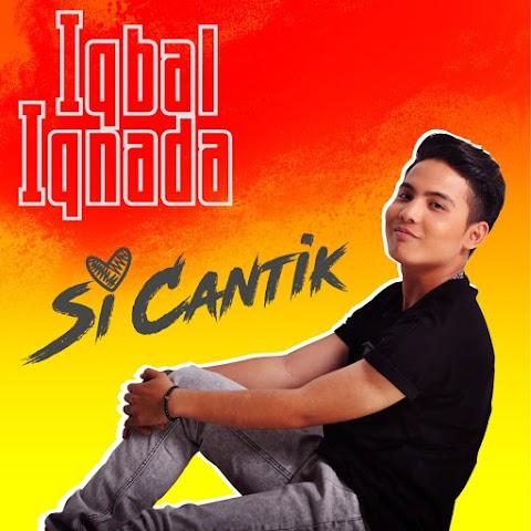 Iqbal Iqnada - Si Cantik MP3