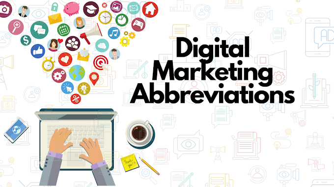 What are the Digital Marketing Abbreviations? Must Learn