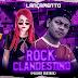Dj Méury e Hud O Brabo - Rock Clandestino 2020 (Mulher Surtada)