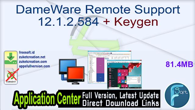 DameWare Remote Support 12.1.2.584 + Keygen