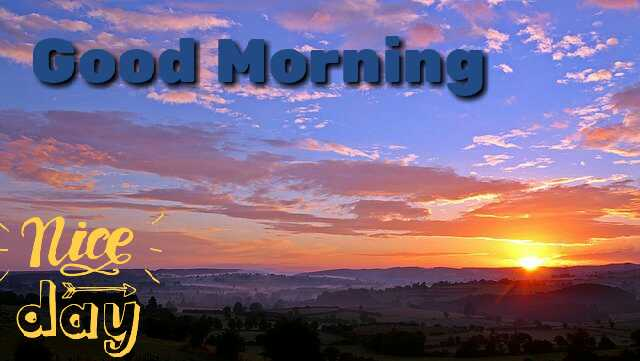 Awesome Good Morrning image with nature Sunrise have a nice day