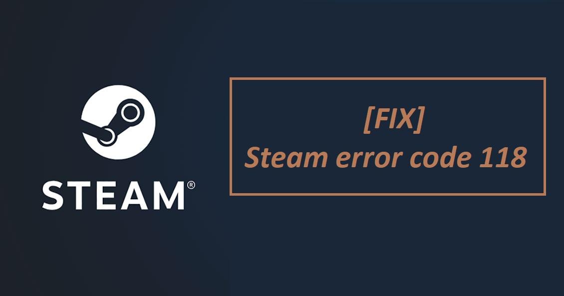 fix steam error code 118