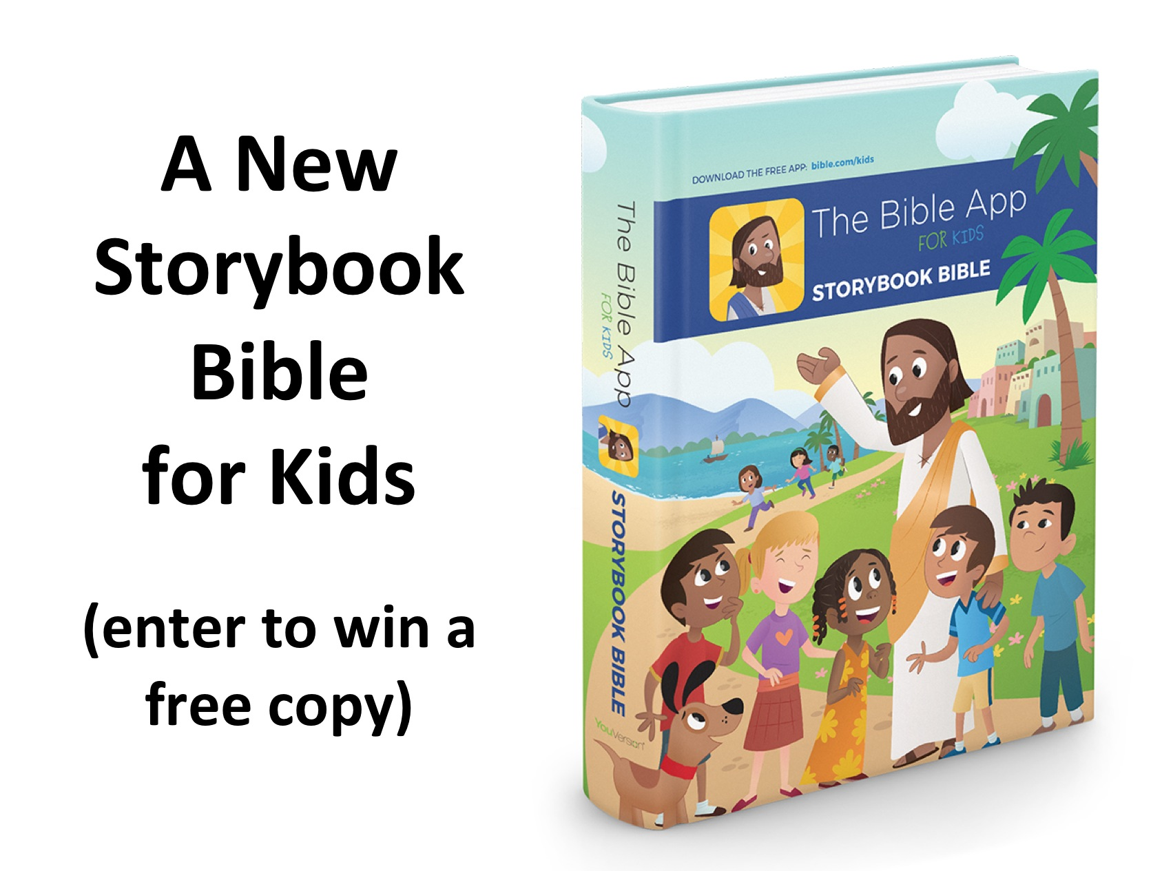 The Bible App Storybook Bible (Enter to Win a Free Copy) ~ RELEVANT