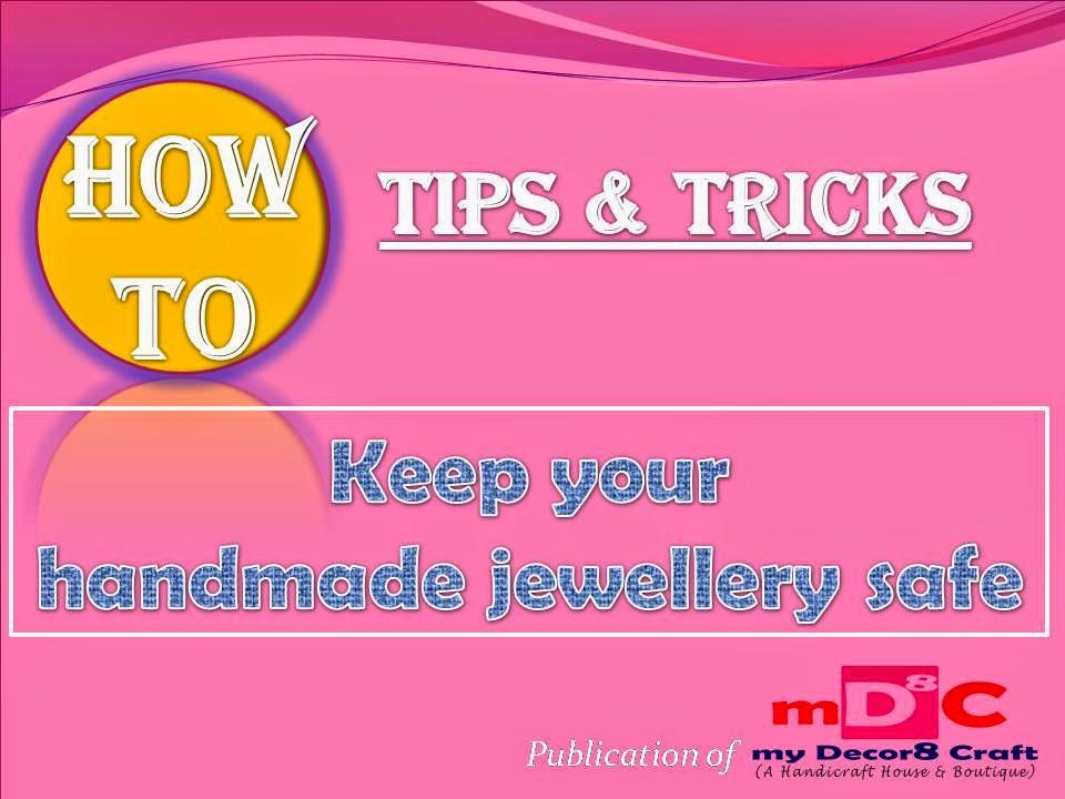 How to keep handmade jewellery safe