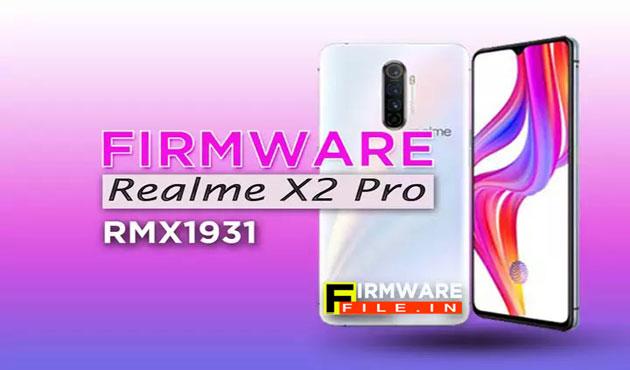 Firmware Realme X2 Pro RMX1931
