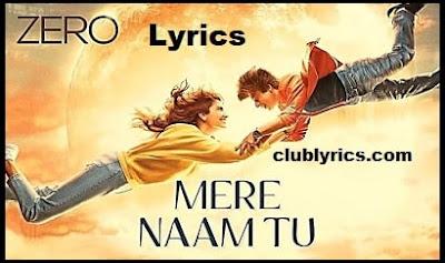 Mere Naam Tu lyrics