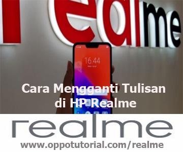 Cara Mengganti Tulisan di HP Realme