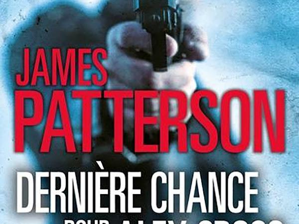 Alex Cross #22 Dernière chance pour Alex Cross de James Patterson