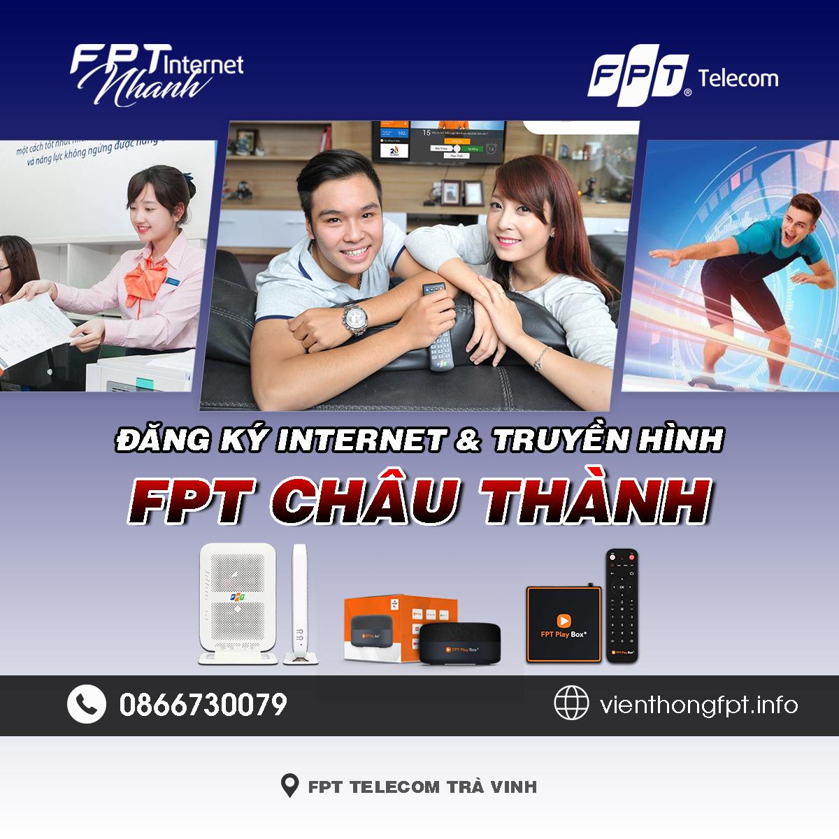 Tổng đài FPT huyện Châu Thành tỉnh Trà Vinh