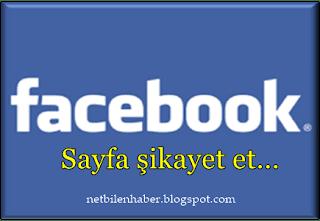 Facebook sayfa şikayeti nasıl yapılır