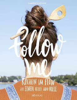 Follow me ; Claudia Schilling ; AT Verlag