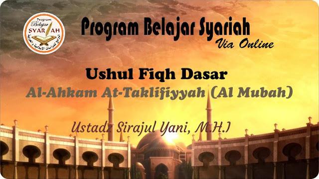 Al Ahkam At Taklifiyyah (Al Mubah) 05