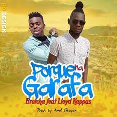 Brotcha - Porque Na Garrafa (feat. Lloyd Kappas)