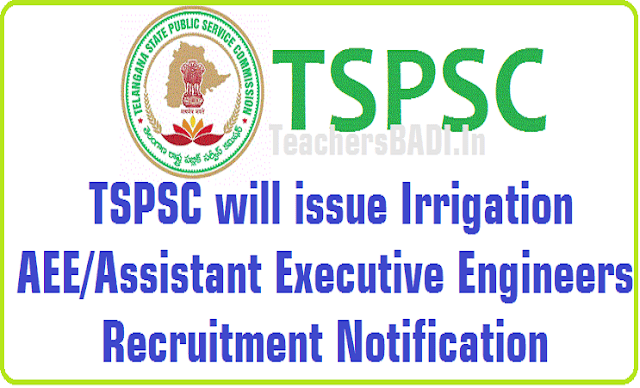 TSPSC,Irrigation AEE,Assistant Executive Engineers,Recruitment