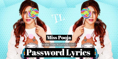 passowrd-lyrics-miss-pooja