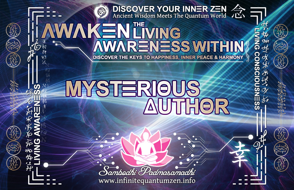 Mysterious Author - Infinite living system life, the book of zen awareness, alan watts mindfulness key to happiness peace joy