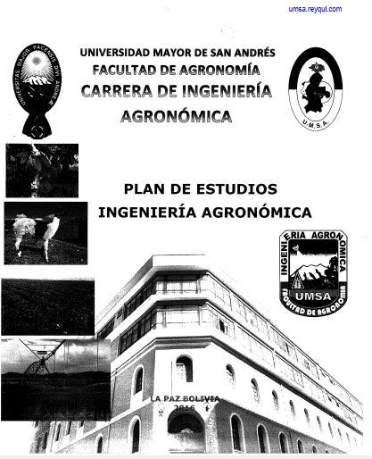 Carrera de Ingeniería Agronómica UMSA: Plan de Estudios 2016 (PDF)
