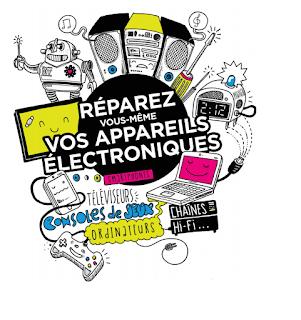 Réparer vous-même vos appareils électroniques