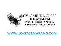 Lowongan Kerja Semarang Bulan Juni 2020 di CV. Garuda Glass