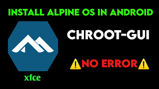 Alpine os installation in android using termux