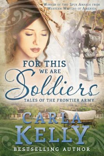 Heidi Reads... For This We Are Soldiers: Tales of the Frontier Army by Carla Kelly