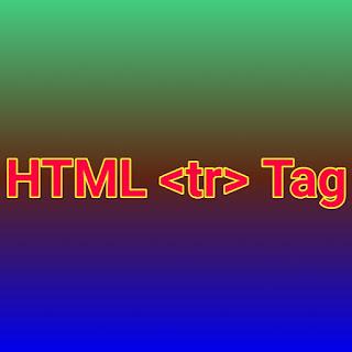 HTML <tr> Tag