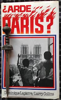 Portada del libro ¿Arde París?, de Larry Collins y Dominique Lapierre