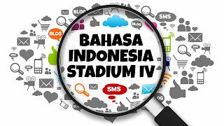 Bahasa Indonesia Stadium 4 (Bagian Satu)