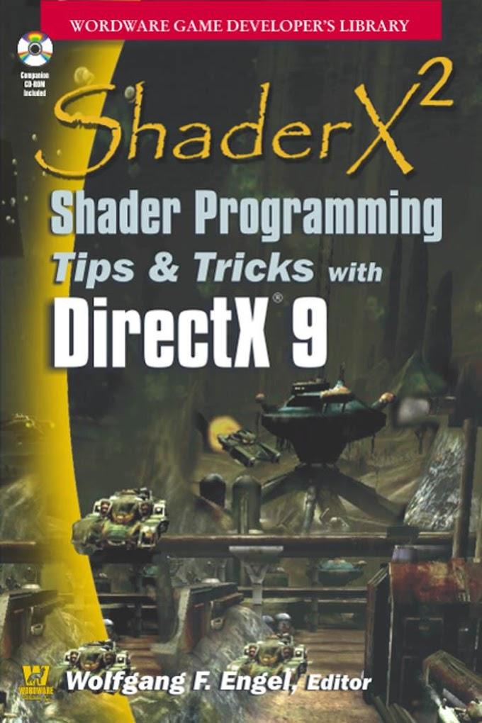 ShaderX2: Shader Programming Tips & Tricks With Directx 9