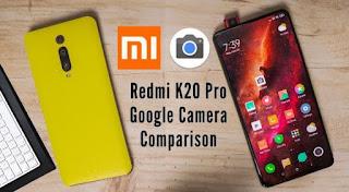 Cara pasang Google Camera di Redmi K20 Pro