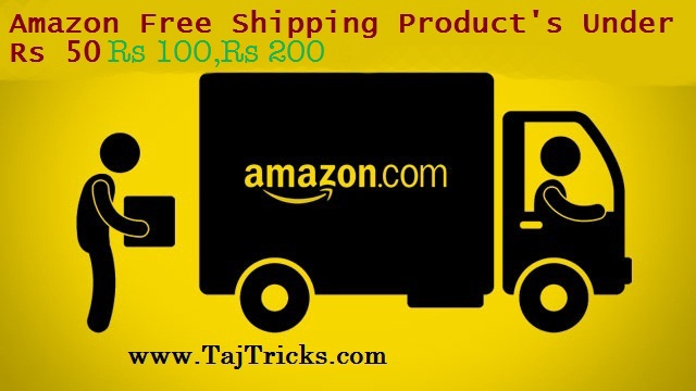 Top 200+ Best Amazon Free Shipping Products Under Rs 50, Rs 100, Rs 200 & Rs.500 (Best Suggestion)