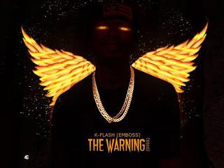 DOWNLOAD MP3: K-Flash (Emboss) – The Warning