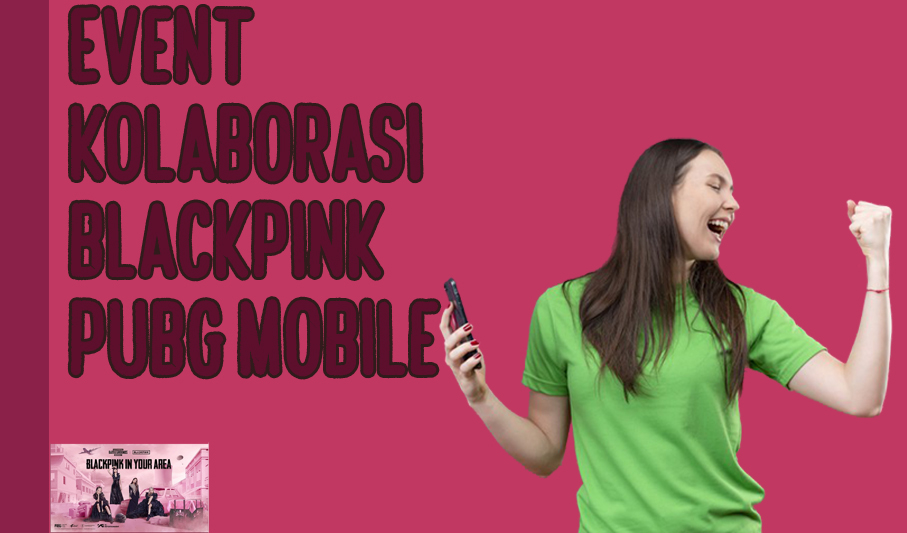 Event Kolaborasi Blackpink PUBG Mobile