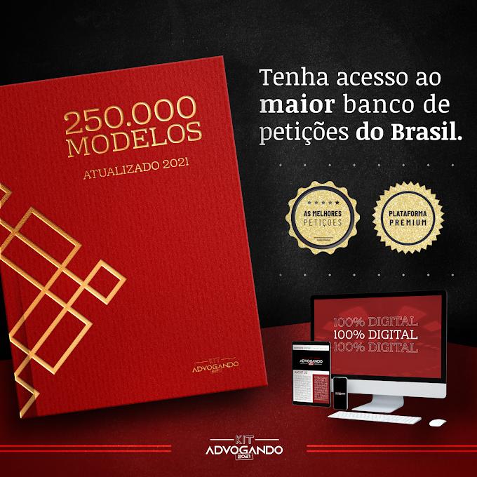 O MAIOR BANCO DE PETIÇÕES DO BRASIL: MAIS DE DUZENTAS MIL PETIÇÕES - KIT ADVOGANDO
