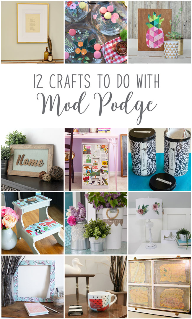 12 fun, easy and fabulous home decor crafts to do with Mod Podge - from Canadian home and lifestyle bloggers