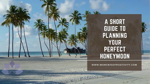 A Short Guide To Planning Your Perfect Honeymoon