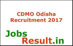 CDMO Odisha Recruitment 2017