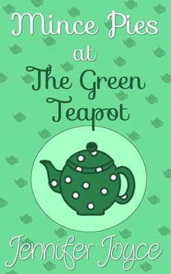 Mince Pies at The Green Teapot - Jennifer Joyce