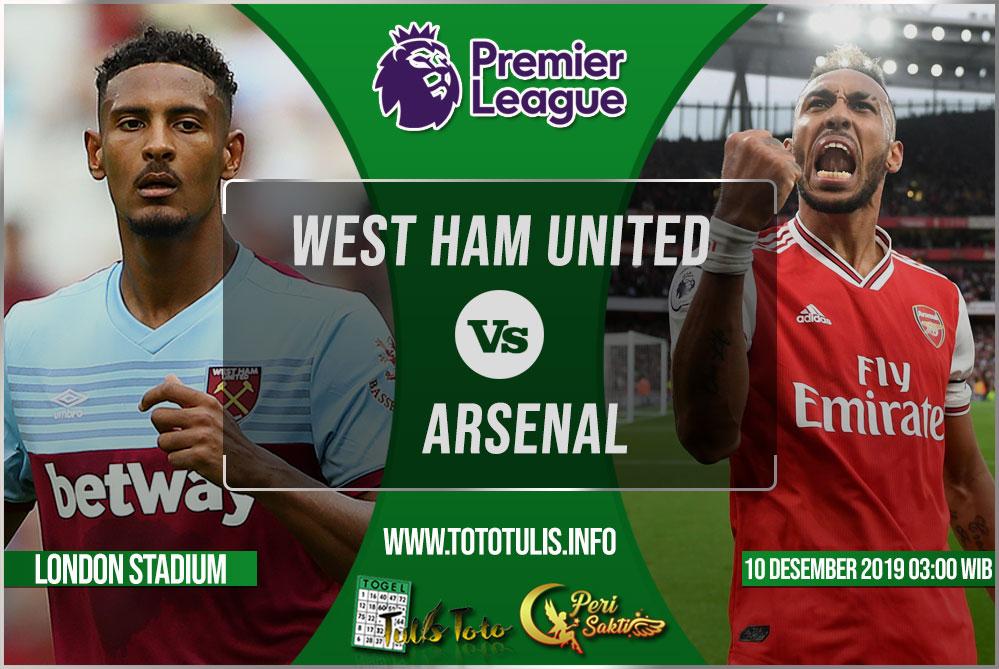 Prediksi West Ham United vs Arsenal 10 Desember 2019