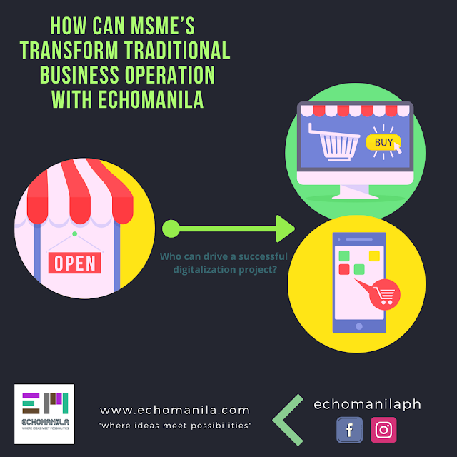 How can MSME's transform traditional business operation with EchoManila