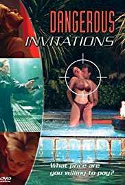 Dangerous Invitations 2002 Watch Online