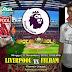 Agen Bola Terpercaya - Prediksi Liverpool Vs Fulham 11 November 2018