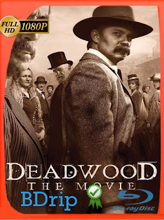Deadwood: La Película (2019) BDRIP [1080p] Latino [Google Drive] Panchirulo