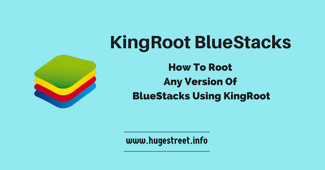 Root BlueStacks With KingRoot