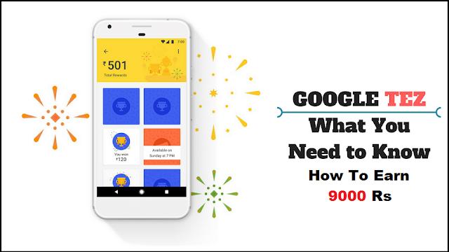 Google Tez Kya Hai Use Kaise Kare Aur 9000 Rs Kaise Kamaye